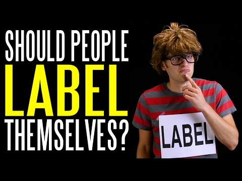 Should People Label Themselves?