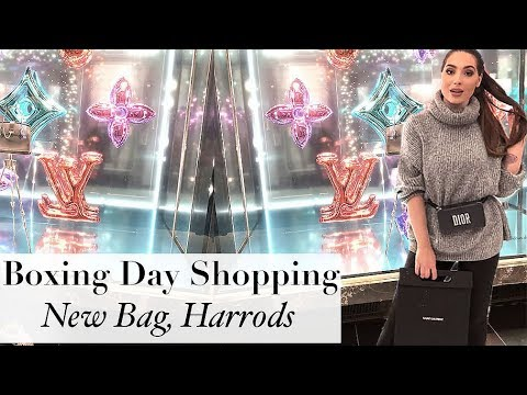 Boxing Day Shopping: I Bought A New Bag- Harrods, Selfridges & Oxford Circus
