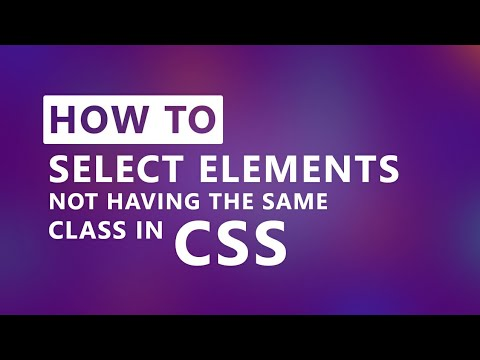 CSS Not Selector | Select elements not having the same class