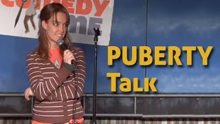 Puberty Talk (Stand Up Comedy)