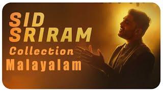 Sid Sriram Malayalam Songs| Best Malayalam songs | Sid Sriram | Sid Sriram Songs