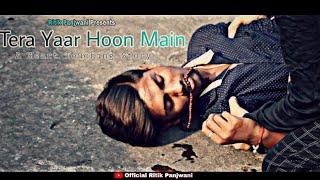 Tera Yaar Hoon Main   Heart Touching Story   Short Film   Story Cover   Ritik Panjwani