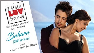 Chill Version - Official Audio Song   I Hate Luv Storys  Rahat Fateh Ali Khan  Vishal S...
