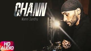 Chann | Lyrical Video | Manni Sandhu Feat Gabbar Laddu | Speed Records