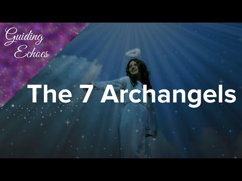 The 7 Main Archangels | Guiding Echoes