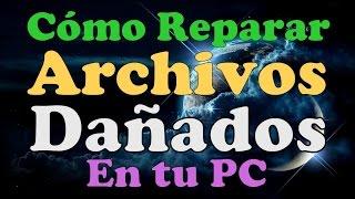 COMO REPARAR ARCHIVOS DAÑADOS EN PC LAPTOP Restaurar Archivos Corruptos Por Virus Rapido  En Windows
