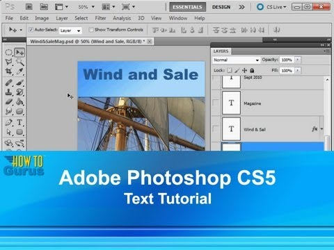 Adobe Photoshop CS5 Text Tutorial - How to Add and Edit Type in Photoshop