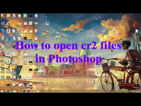 How to open cr2 files in photoshop