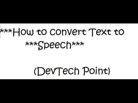 How to Convert Text to Speech