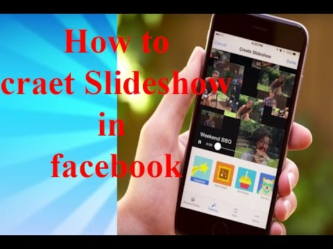 How to create slideshow on Facebook new features of Facebook