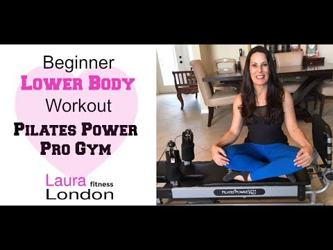 Beginner Lower Body -  Pilates Power Pro Gym with Laura London