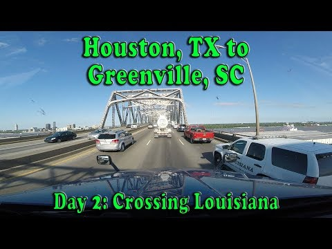 Houston, TX to Greenville, SC - Day 2 Crossing Louisiana on I-10