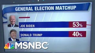 Poll: Joe Biden Leads President Donald Trump By 13 Points Nationwide | Hardball | MSNBC