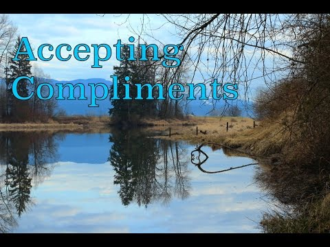 How to Accept Compliments. And How Accepting Them Can Assist You on your Spiritual Journey