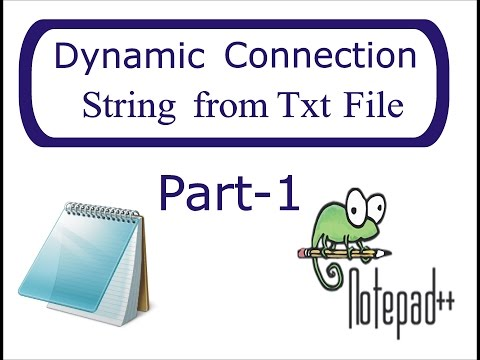 Get Connection String from .txt File | Step by Step |  Part-1