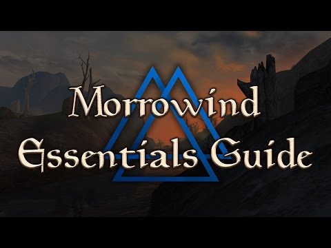 Morrowind Essentials Guide — ( Tutorial for MCP, MGE XE, Patch Project, & Essential Mods )
