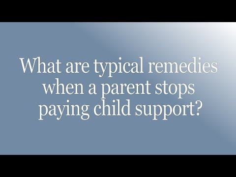 What Are Typical Remedies When A Parent Stops Paying Child Support?