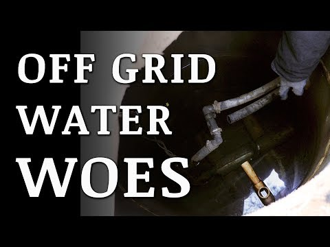 OFF GRID Winter Water WOES (Part 1)