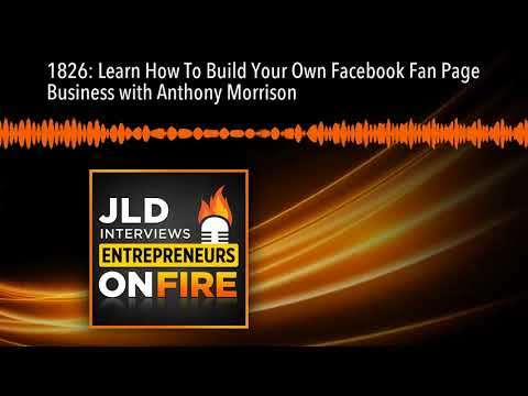 1826: Learn How To Build Your Own Facebook Fan Page Business with Anthony Morrison