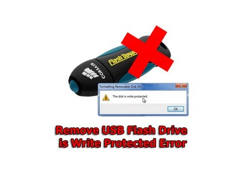 Remove USB Flash Drive is Write Protected Error