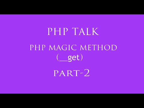 php magic function part -2 in hindi  (__get())