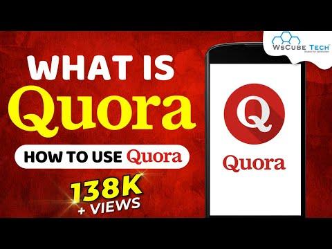 What is Quora | How to use Quora | Quora tutorial