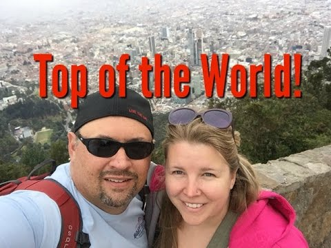 On top of the world at Monserrate [Bogotá Bound #2]