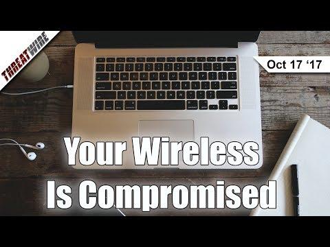 WPA2 Wi-Fi Vulnerable to KRACK Hack; RSA Keys Broken - ThreatWire