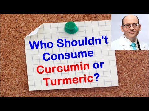 Dr.Michael Greger : Who Shouldn't Consume Turmeric or Curcumin ?