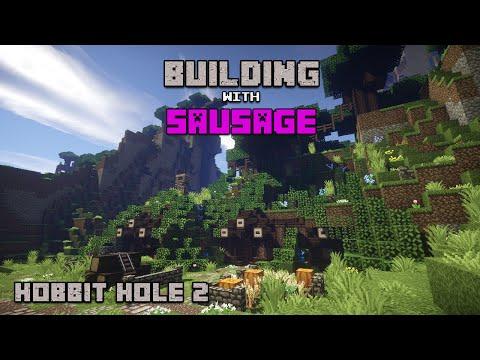 Minecraft - Building with Sausage - Hobbit Hole 2!!!