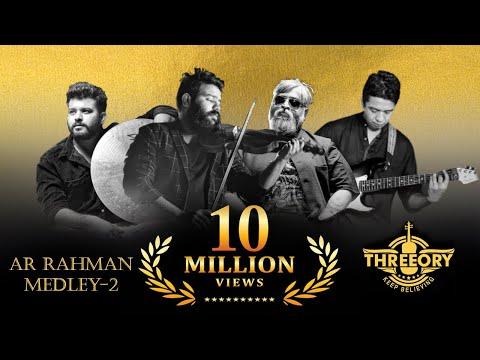A R Rahman Medley Part-2 || Mashup Cover || Threeory