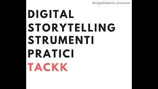 Digital Storytelling Multimediale: tutorial di Tackk