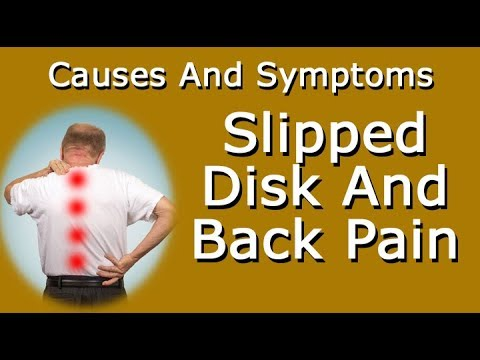 Slipped Disk And Back Pain - Causes And Symptoms