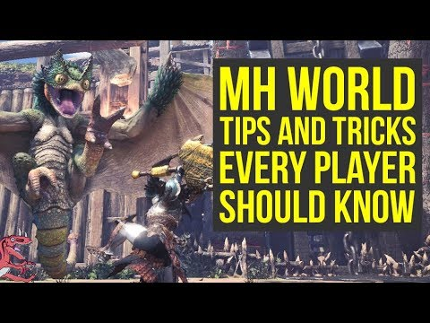 Monster Hunter World Tips EVERY PLAYER SHOULD KNOW (MH World Tips And Tricks)