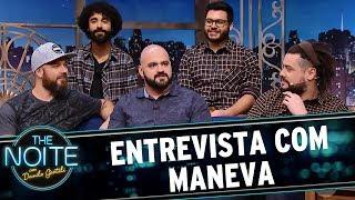 Entrevista com Maneva   The Noite (18/07/17)