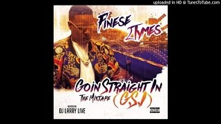 Finese 2Tymes - Going Straight In