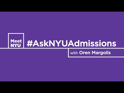 #AskNYUAdmissions - Getting Through The Application pt.1