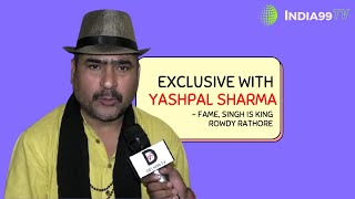 Exclusive interview with Yashpal Sharma II S P Chauhan - A Struggling man