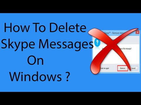 How To Delete Skype Messages On Windows -2016 ?