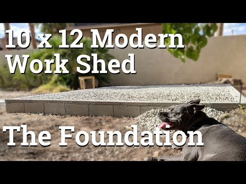 10x12 Modern Work Shed - Part 1 - The Foundation