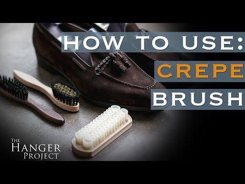 How to Use a Crepe Brush | Cleaning Suede & Nubuck Shoes