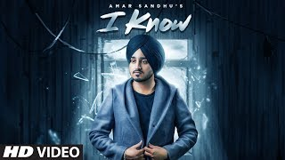 I Know (full song) | Amar Sandhu | Mix Singh | Sardaar Films | Latest Punjabi Song 2019