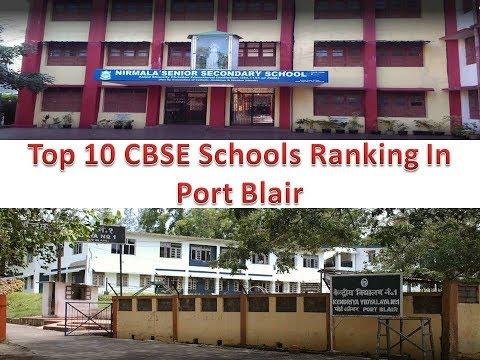 Top 10 CBSE Schools Ranking In Port Blair