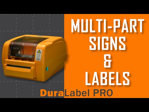 Create Multi-Part Signs & Labels with the DuraLabel PRO Series