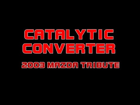 ⭐ 2003 Mazda Tribute P0430 Replacing The Catalytic Converter