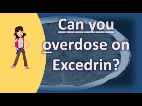 Can you overdose on Excedrin ? | Top Health FAQ Channel