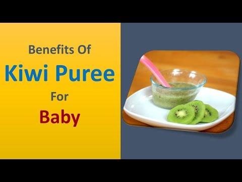 benefits of kiwi puree for baby - how to make  kiwi puree for baby