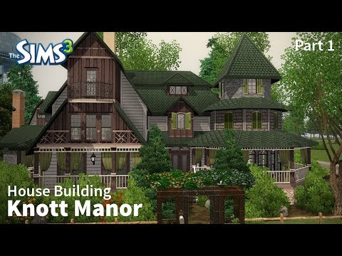 Knott Manor - Part 1 | The Sims 3 House Building