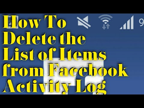 How To Delete the List of Items from Facebook Activity Log