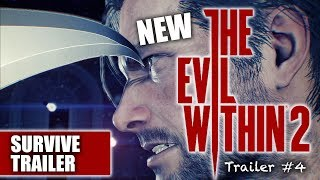 The Evil Within 2 NEW Gameplay Trailer | Survive | Official Bethesda | Trailer #4